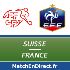 Suisse - France match en direct Live du Vendredi 20 juin 2014